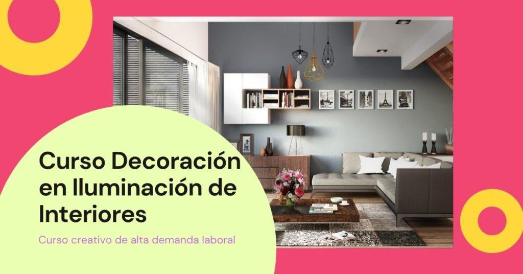 Curso decoración e iluminación de interiores